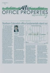 """""""Northern Colorado's office fundamentals stand out,"""" CREJ, March, 2019."""